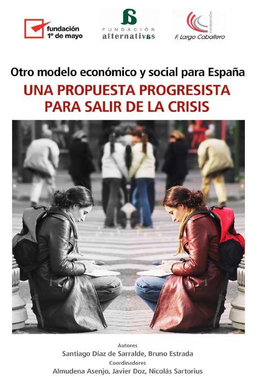 Una propuesta progresista para salir de la crisis